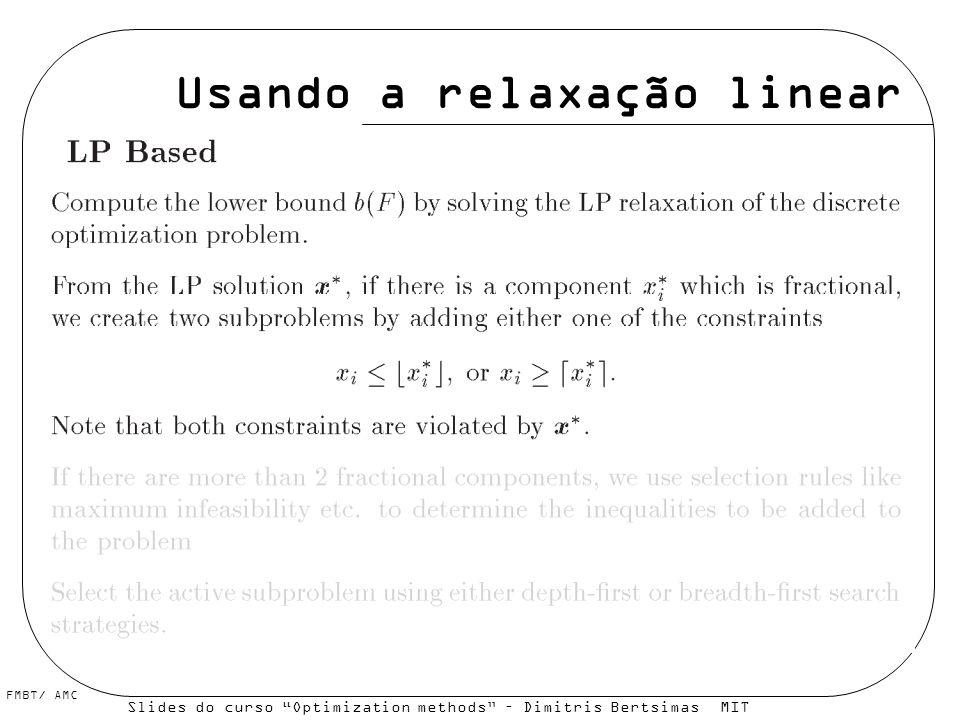 Usando a relaxação linear