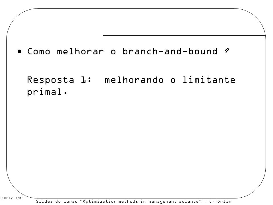 Como melhorar o branch-and-bound