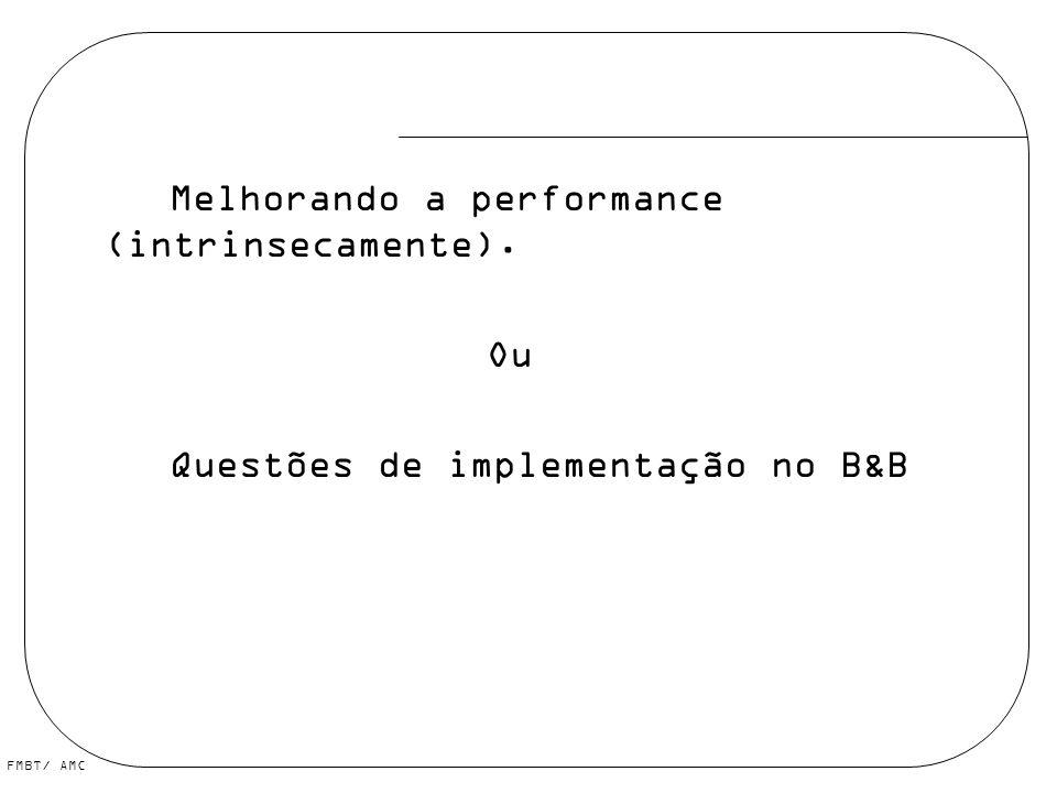 Melhorando a performance (intrinsecamente).