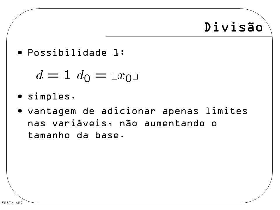 Divisão Possibilidade 1: simples.