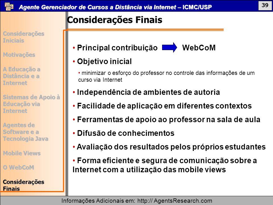 Considerações Finais Principal contribuição WebCoM Objetivo inicial