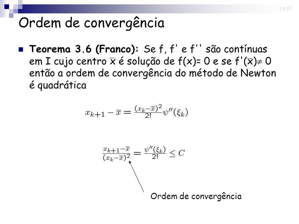 29 Aug 2008 . 14:07 Ordem de convergência.