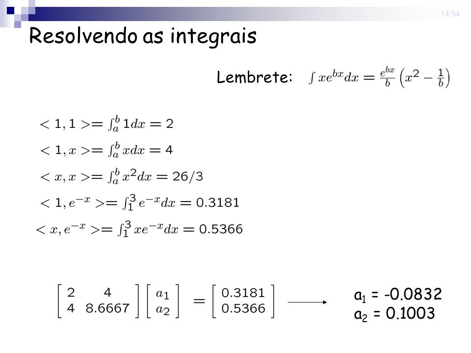 Resolvendo as integrais