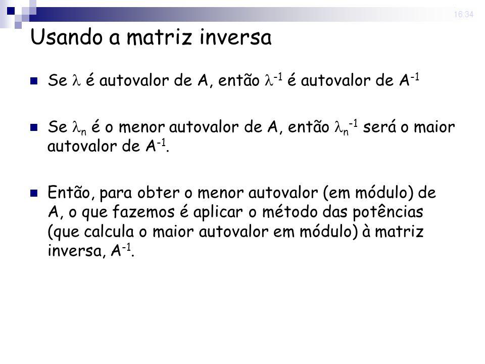 Usando a matriz inversa