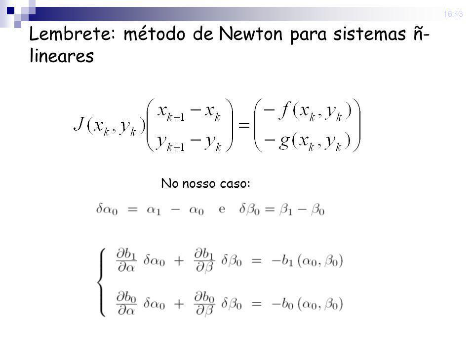 Lembrete: método de Newton para sistemas ñ-lineares