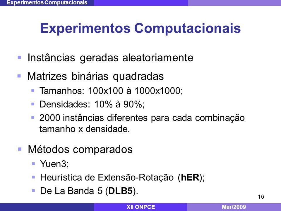 Experimentos Computacionais Experimentos Computacionais