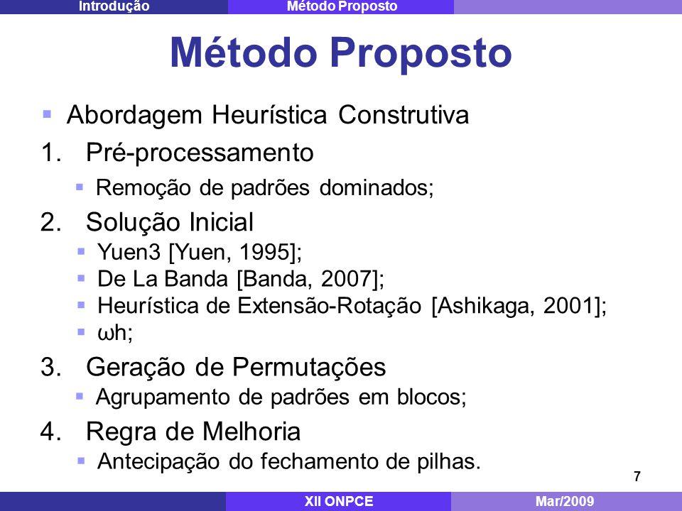 Método Proposto Abordagem Heurística Construtiva Pré-processamento