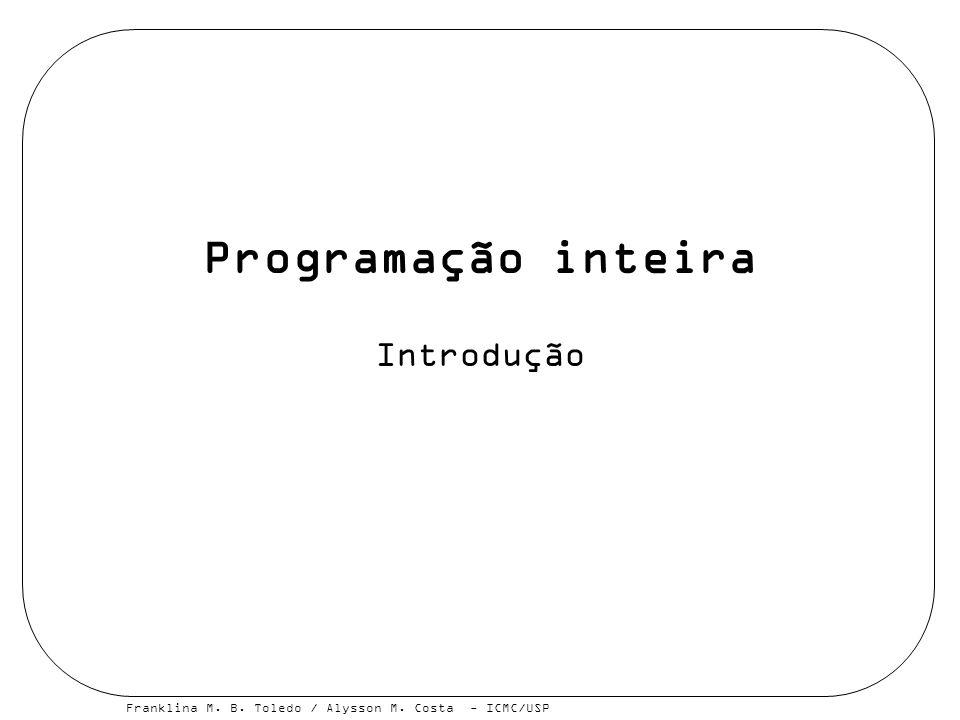 Programação inteira Introdução