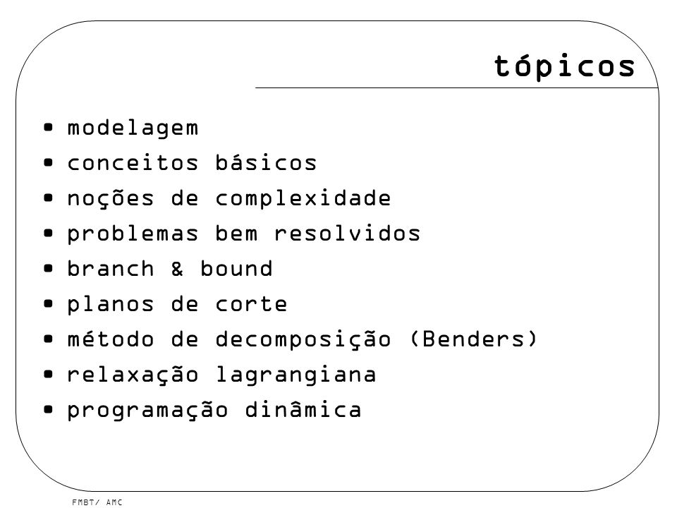 tópicos modelagem conceitos básicos noções de complexidade