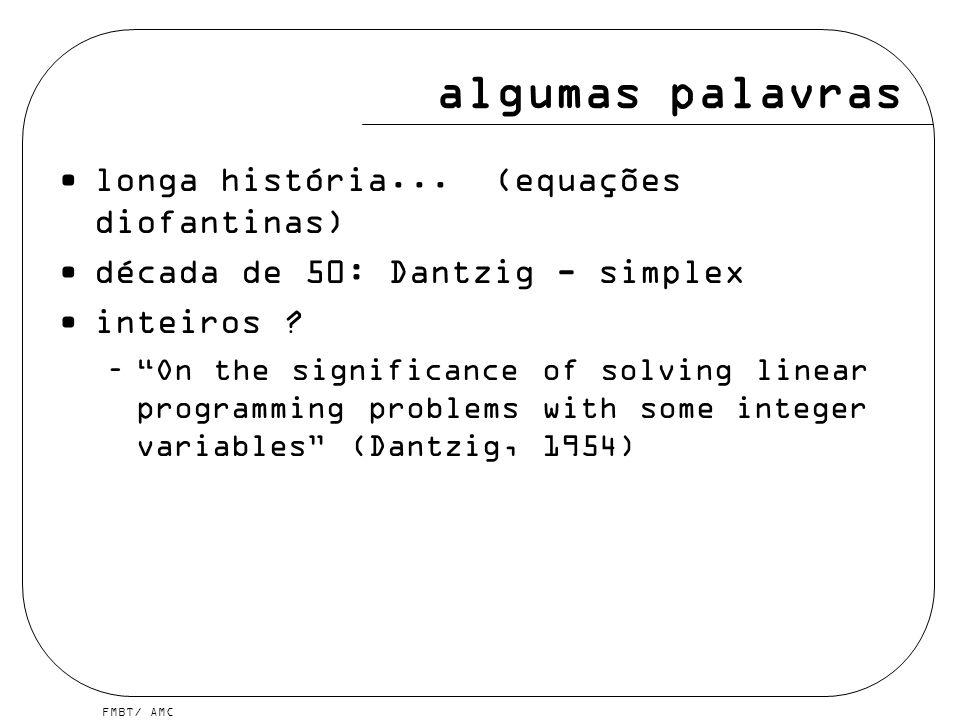 algumas palavras longa história... (equações diofantinas)