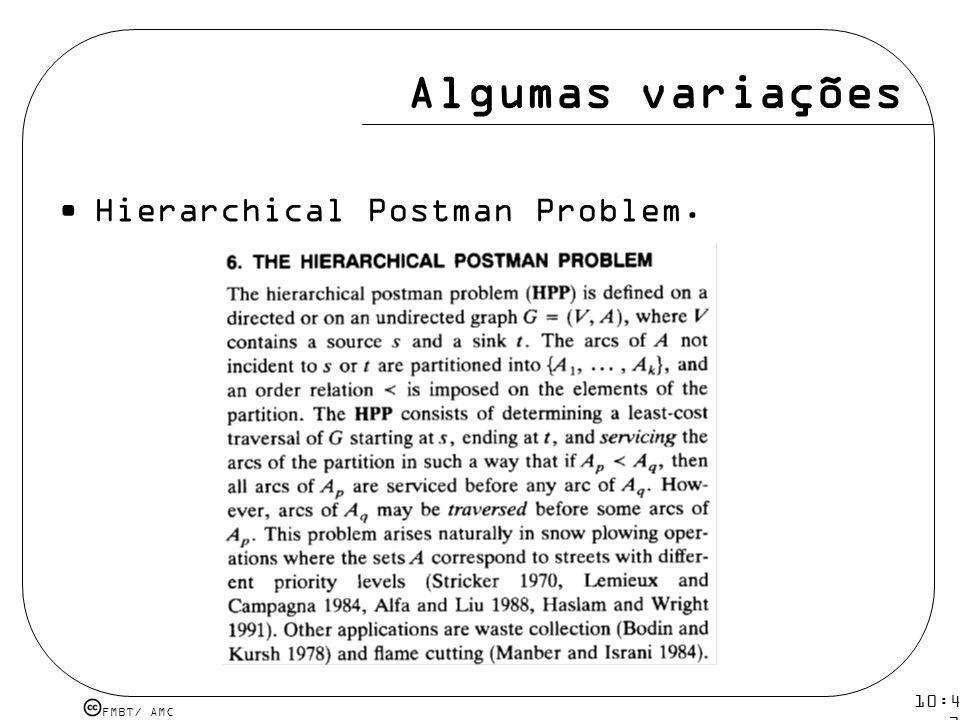 Algumas variações Hierarchical Postman Problem. 10:43 19 mar 2009.