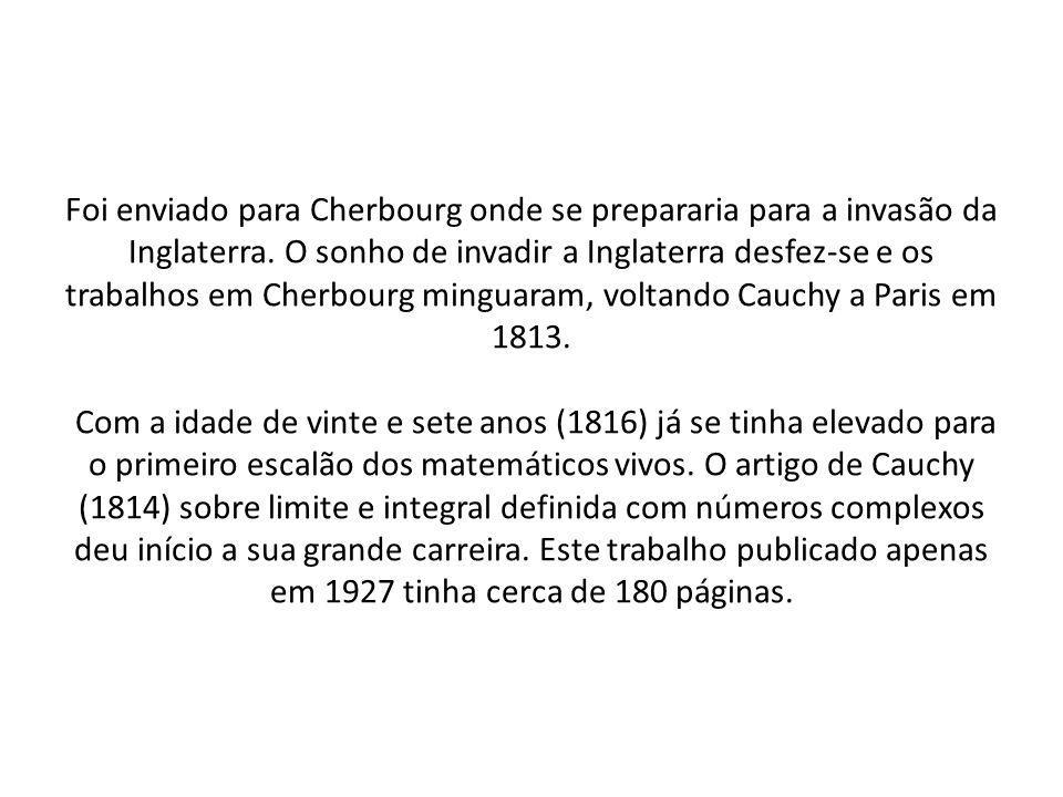 Foi enviado para Cherbourg onde se prepararia para a invasão da Inglaterra.
