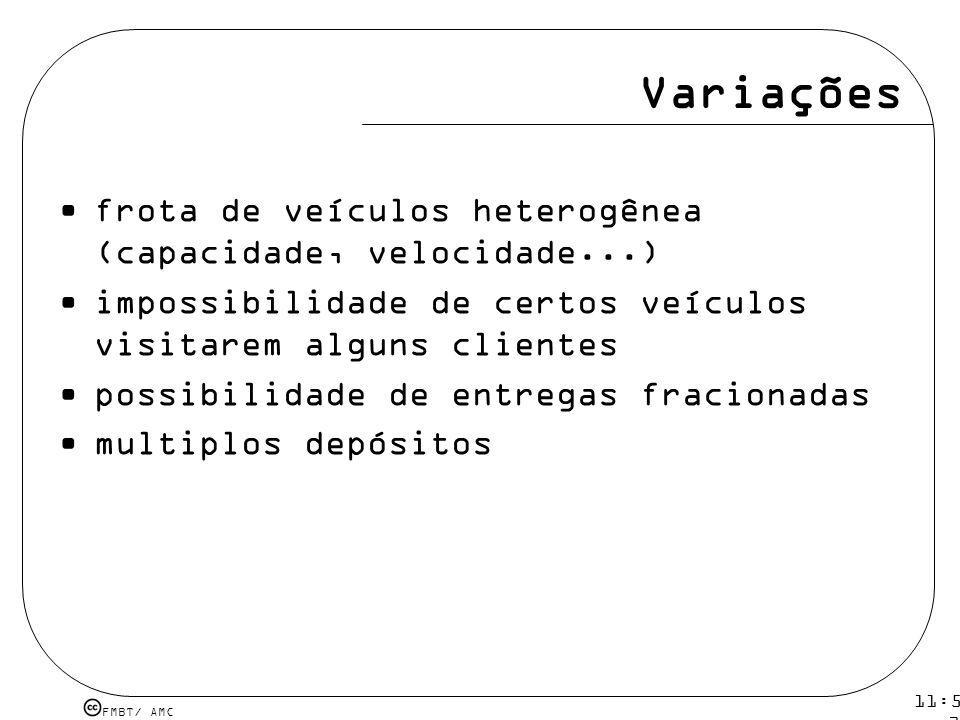 Variações frota de veículos heterogênea (capacidade, velocidade...)