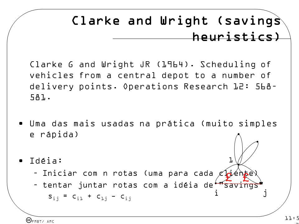 Clarke and Wright (savings heuristics)