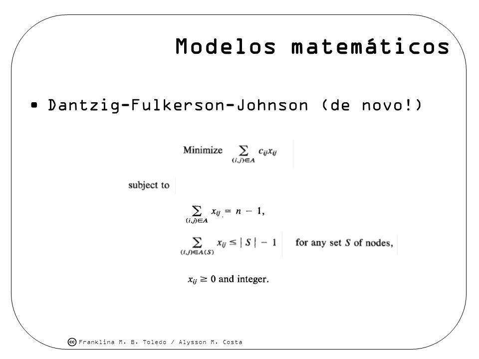 Modelos matemáticos Dantzig-Fulkerson-Johnson (de novo!)