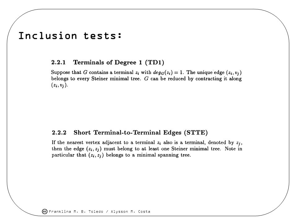 Inclusion tests: