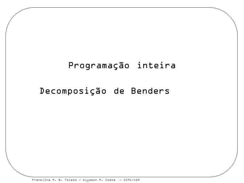 Programação inteira Decomposição de Benders