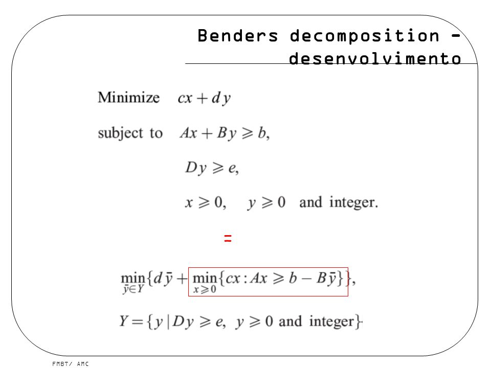 Benders decomposition - desenvolvimento