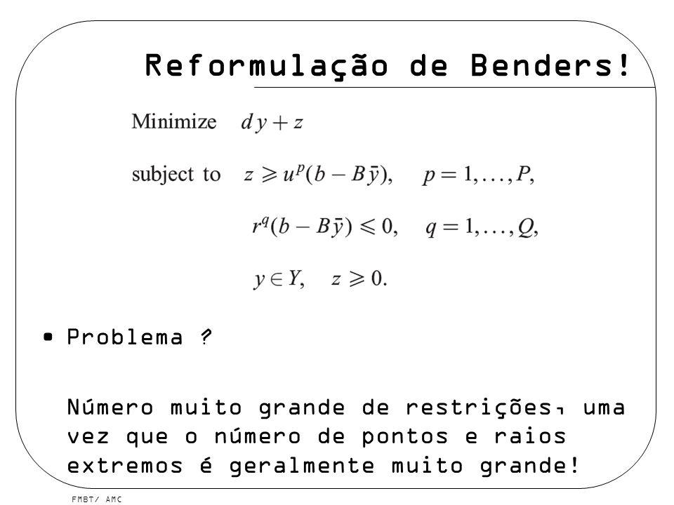 Reformulação de Benders!