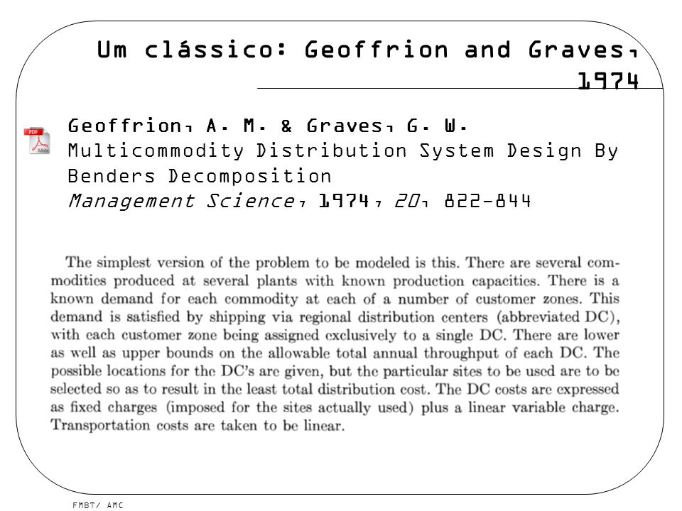 Um clássico: Geoffrion and Graves, 1974