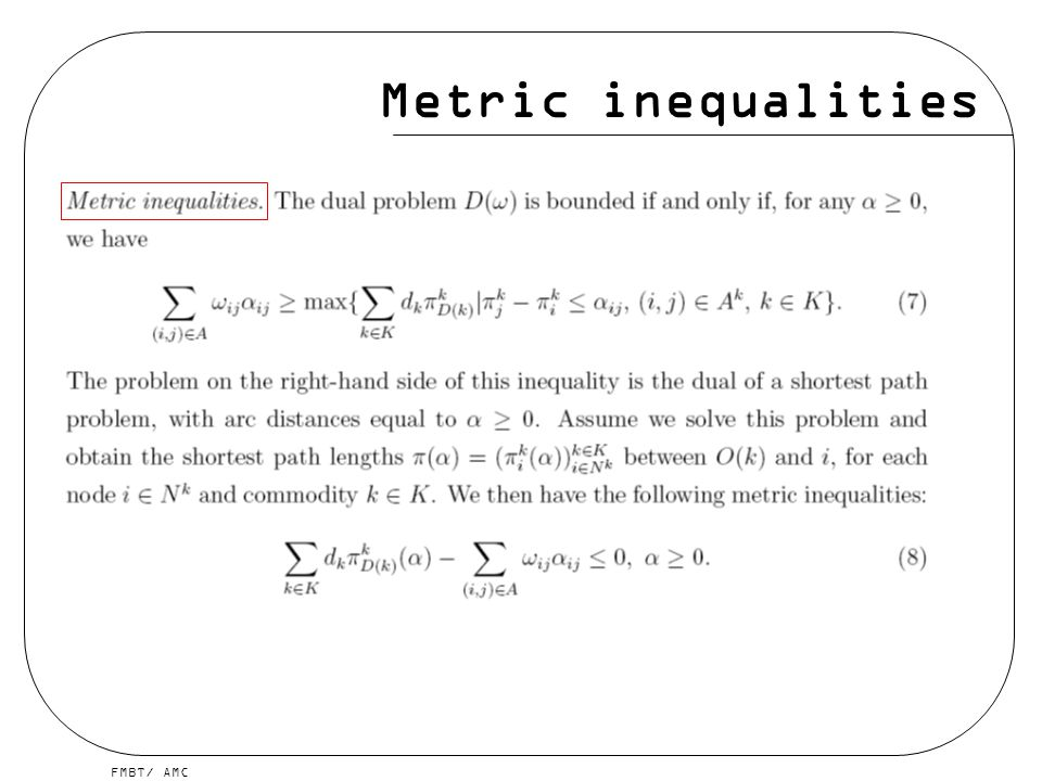 Metric inequalities