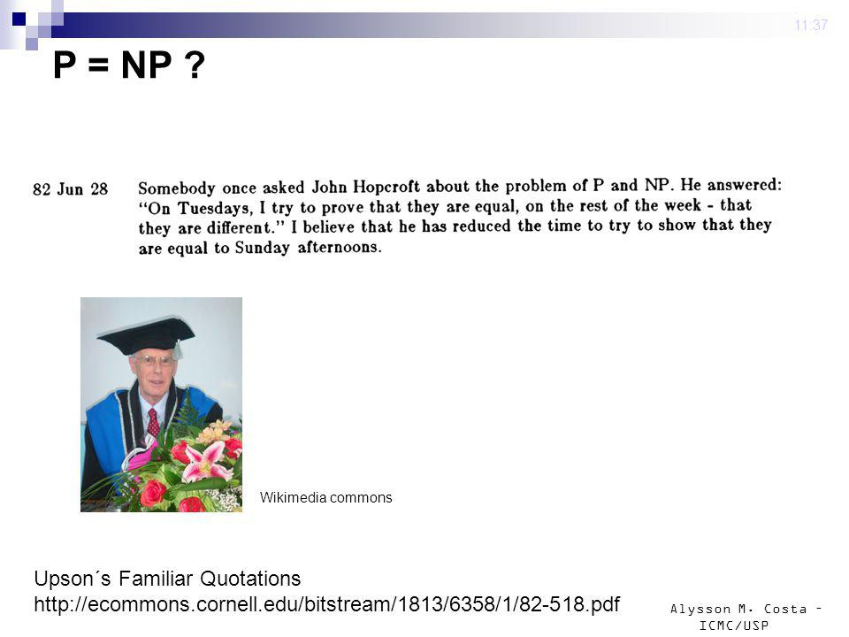 P = NP Upson´s Familiar Quotations