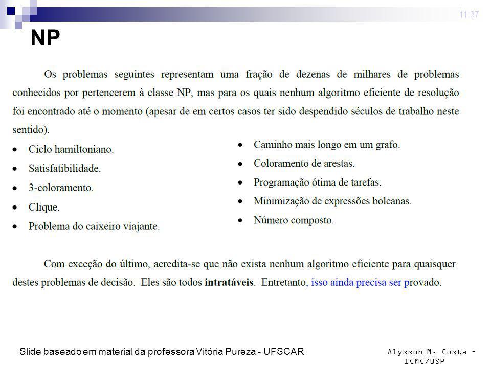 NP Slide baseado em material da professora Vitória Pureza - UFSCAR