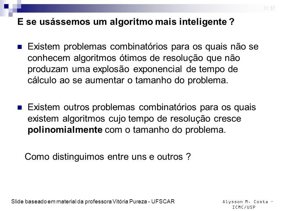E se usássemos um algoritmo mais inteligente