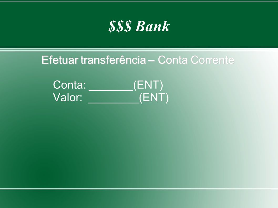 Efetuar transferência – Conta Corrente