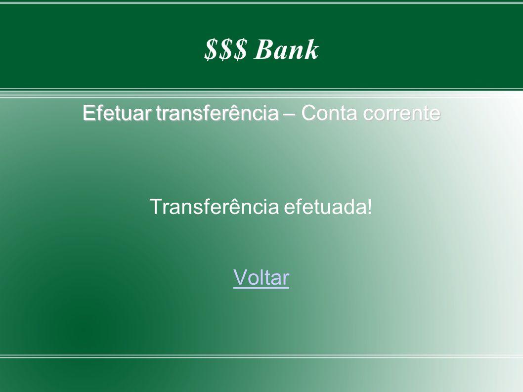 Efetuar transferência – Conta corrente Transferência efetuada! Voltar