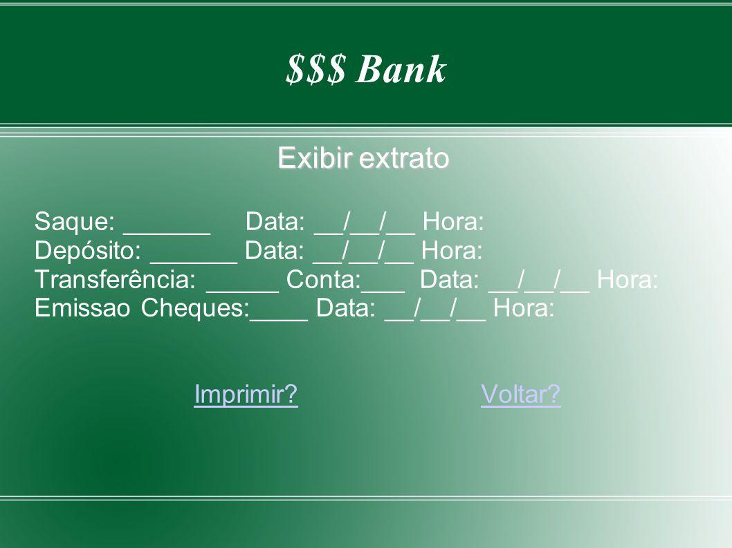 $$$ Bank Exibir extrato