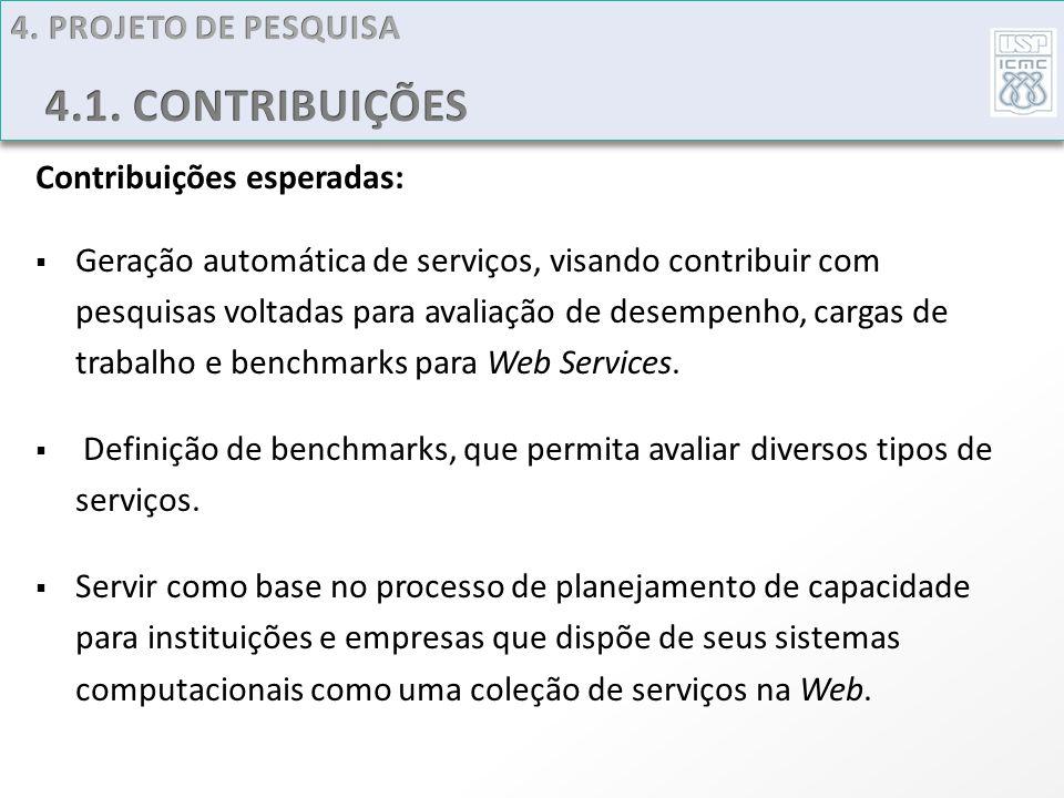 4.1. CONTRIBUIÇÕES 4. PROJETO DE PESQUISA Contribuições esperadas: