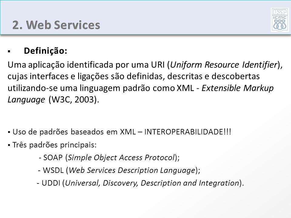 2. Web Services Definição: