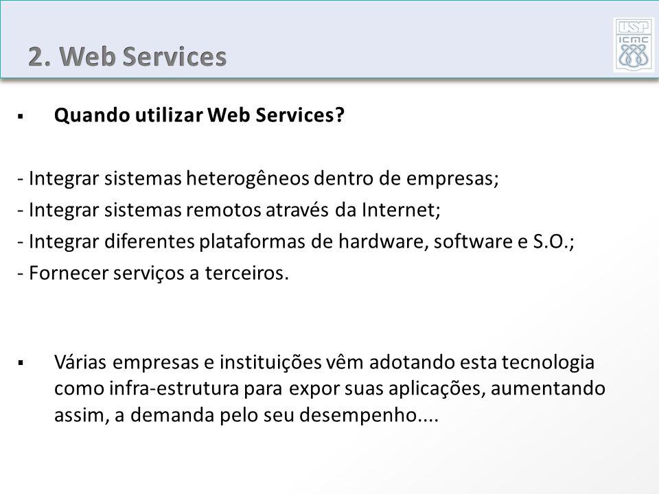 2. Web Services Quando utilizar Web Services