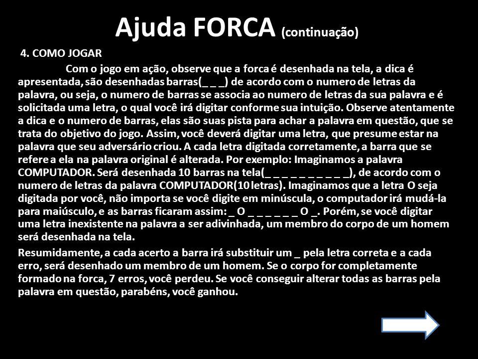 Ajuda FORCA (continuação)