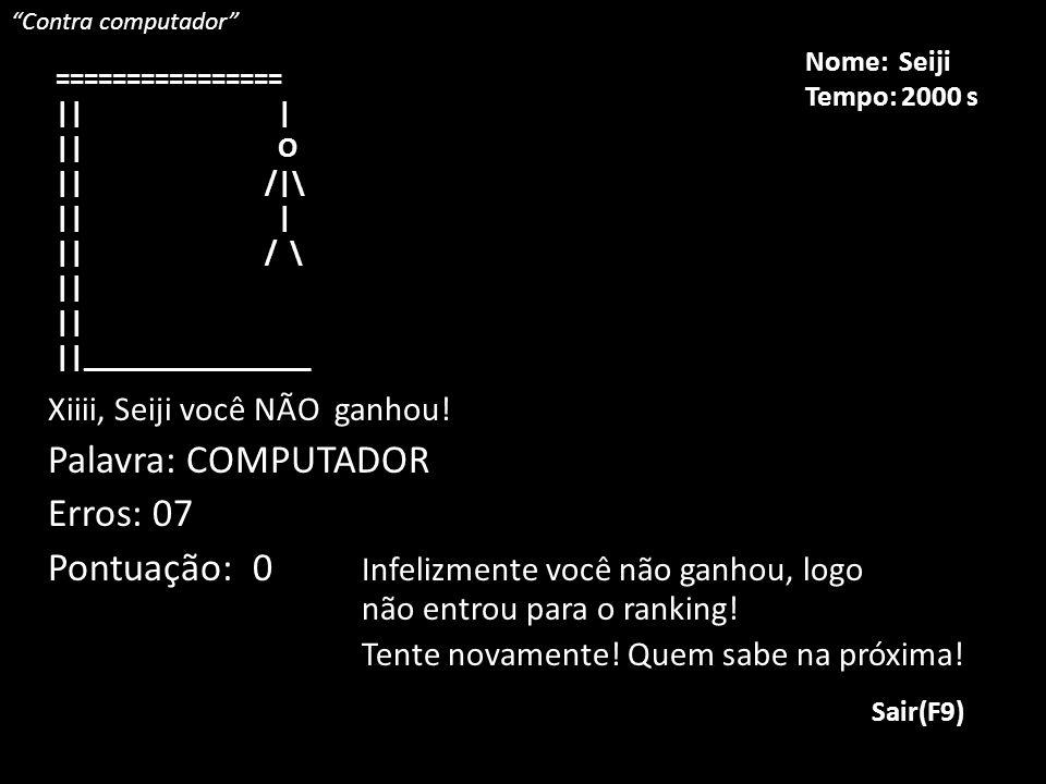 Palavra: COMPUTADOR Erros: 07