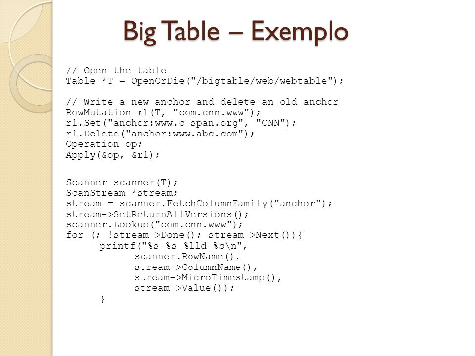 Big Table – Exemplo // Open the table