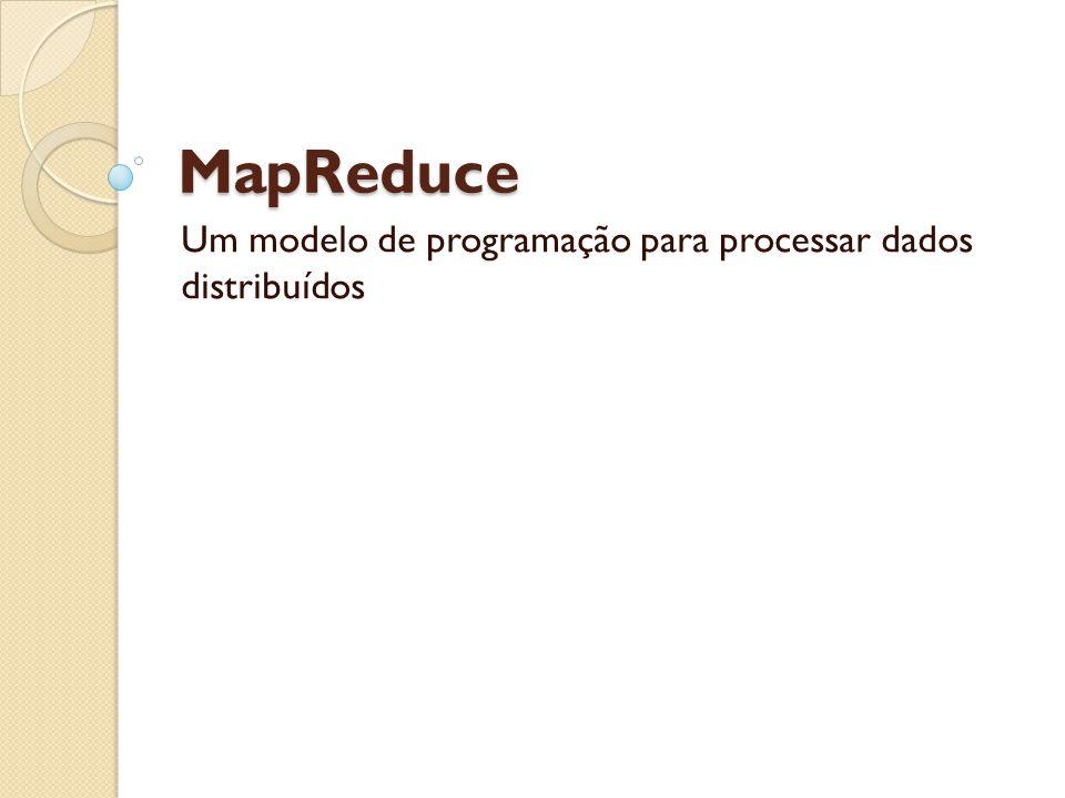 Um modelo de programação para processar dados distribuídos