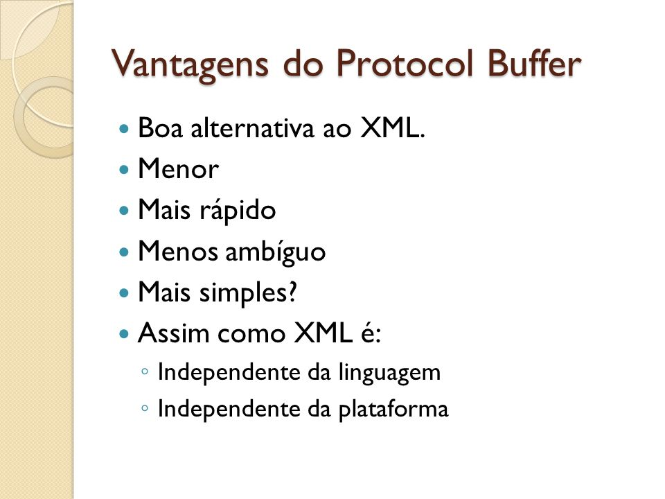 Vantagens do Protocol Buffer