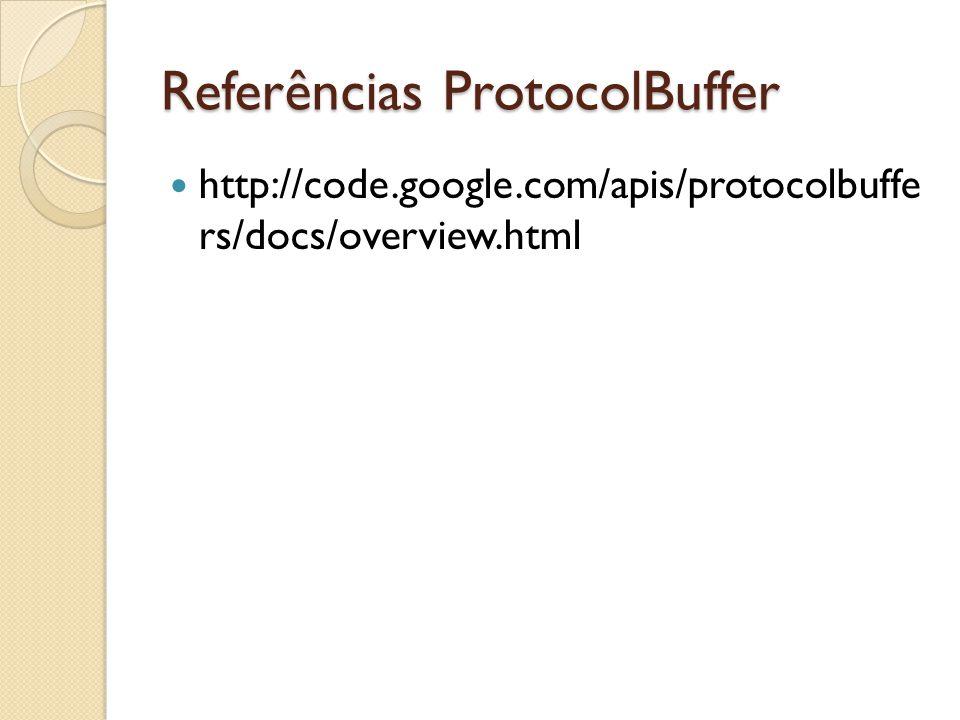 Referências ProtocolBuffer