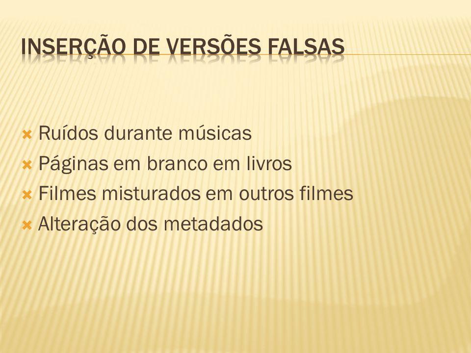 Inserção de versões falsas
