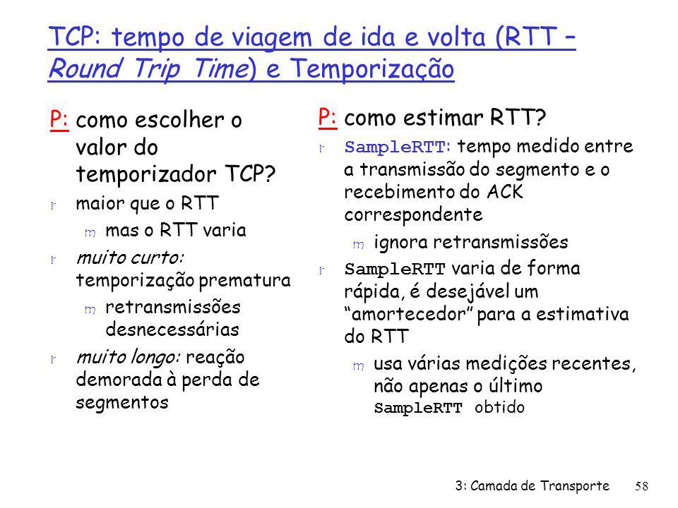 TCP: tempo de viagem de ida e volta (RTT – Round Trip Time) e Temporização