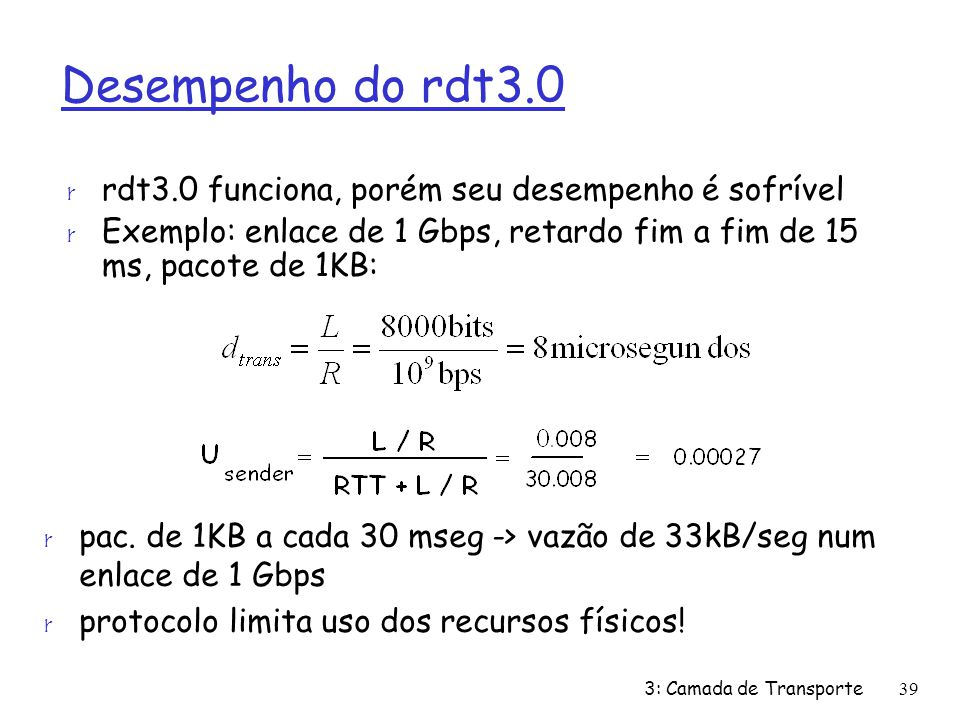Desempenho do rdt3.0 rdt3.0 funciona, porém seu desempenho é sofrível