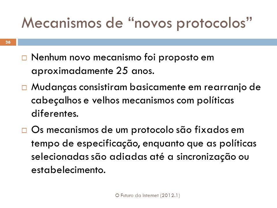 Mecanismos de novos protocolos