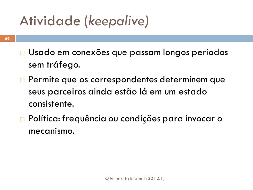 Atividade (keepalive)
