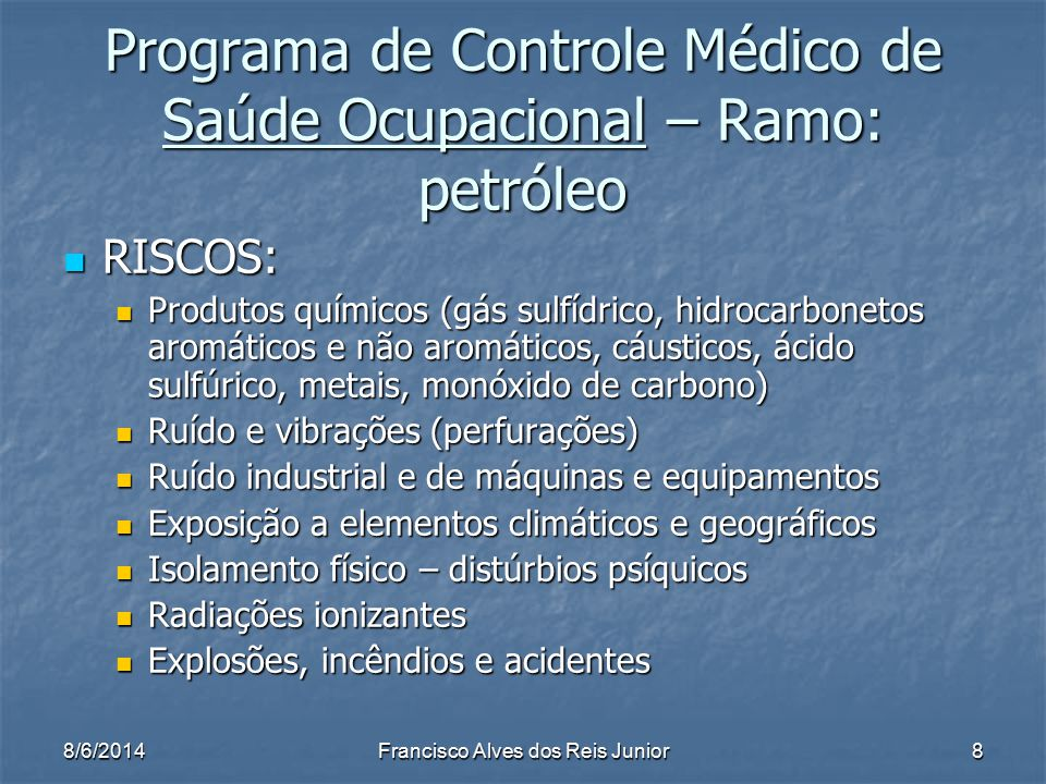 Programa de Controle Médico de Saúde Ocupacional – Ramo: petróleo