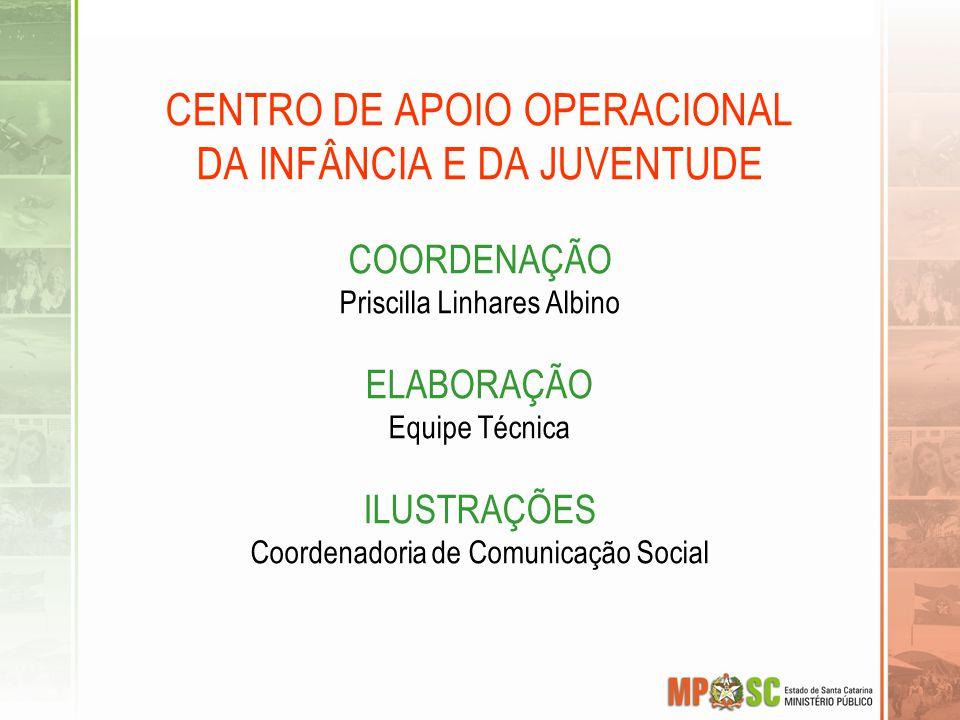 CENTRO DE APOIO OPERACIONAL DA INFÂNCIA E DA JUVENTUDE