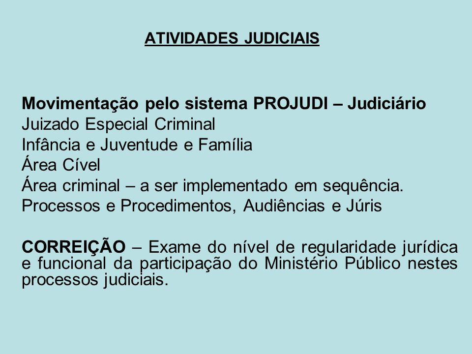 Movimentação pelo sistema PROJUDI – Judiciário