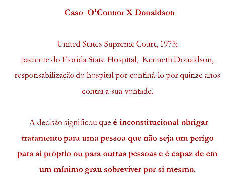Caso O Connor X Donaldson