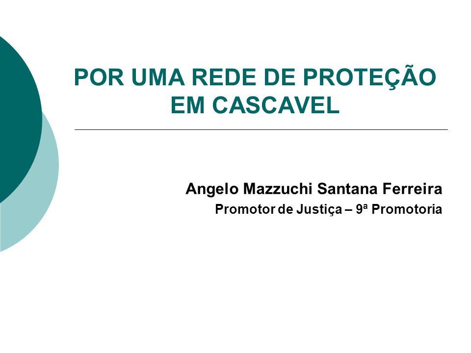 POR UMA REDE DE PROTEÇÃO EM CASCAVEL